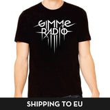 Gimme Radio T-Shirt | Europe Version!  |  Black Cotton | Unisex