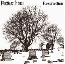 Matthias Steele - Resurrection