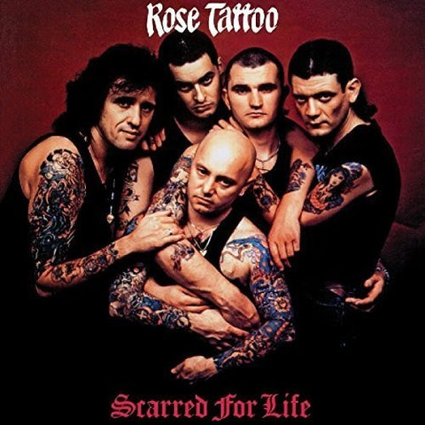 Rose Tattoo - Scarred for Life - IMPORT