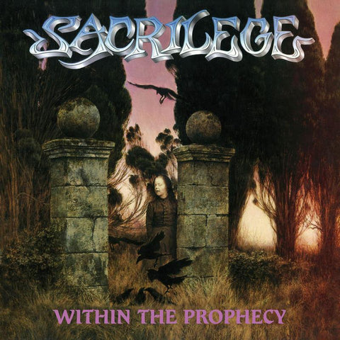 Sacrilege - Within The Prophecy