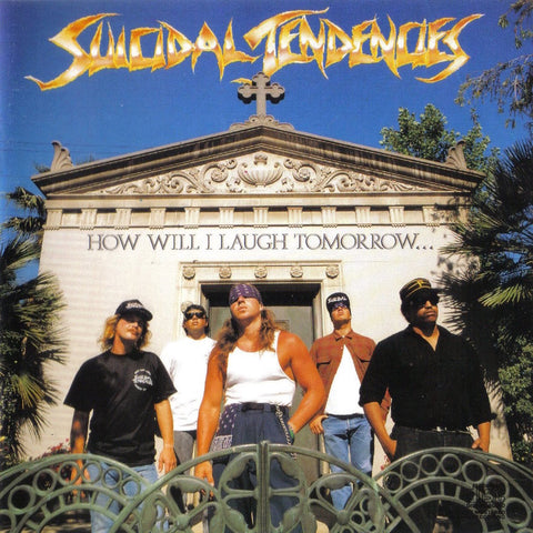 Suicidal Tendencies - How Will I Laugh
