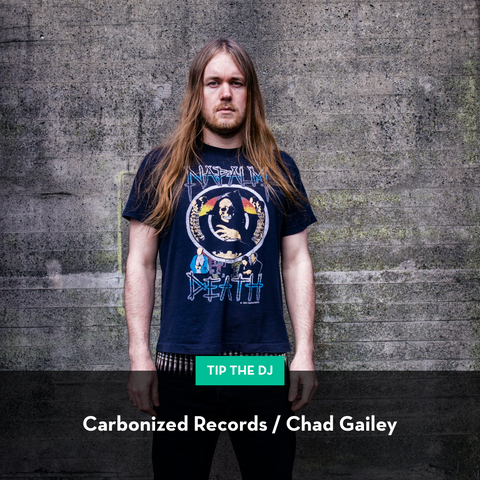 Tip Carbonized Records/Chad Gailey!
