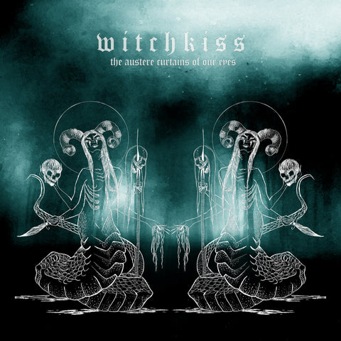 Witchkiss - The Austere Curtains of our Eyes - Clear / Aqua Seafoam Vinyl