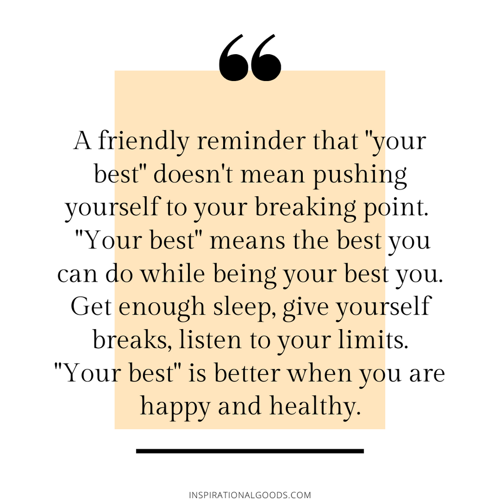 Quotes to Live By - Doing your best