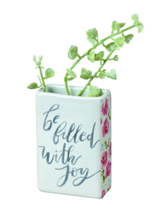 Be Filled with Joy Bud Vase