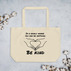 Be Kind Large organic tote bag