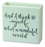 What a Wonderful World - Square Vase