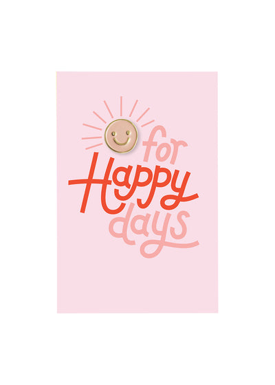 Happy Day Pin + Postcard