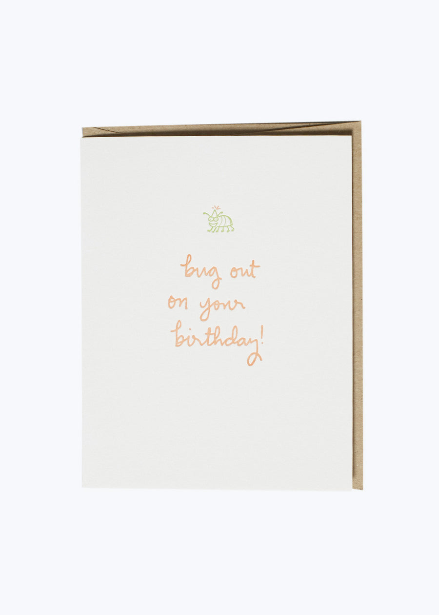 Bug Out On Your Birthday Card