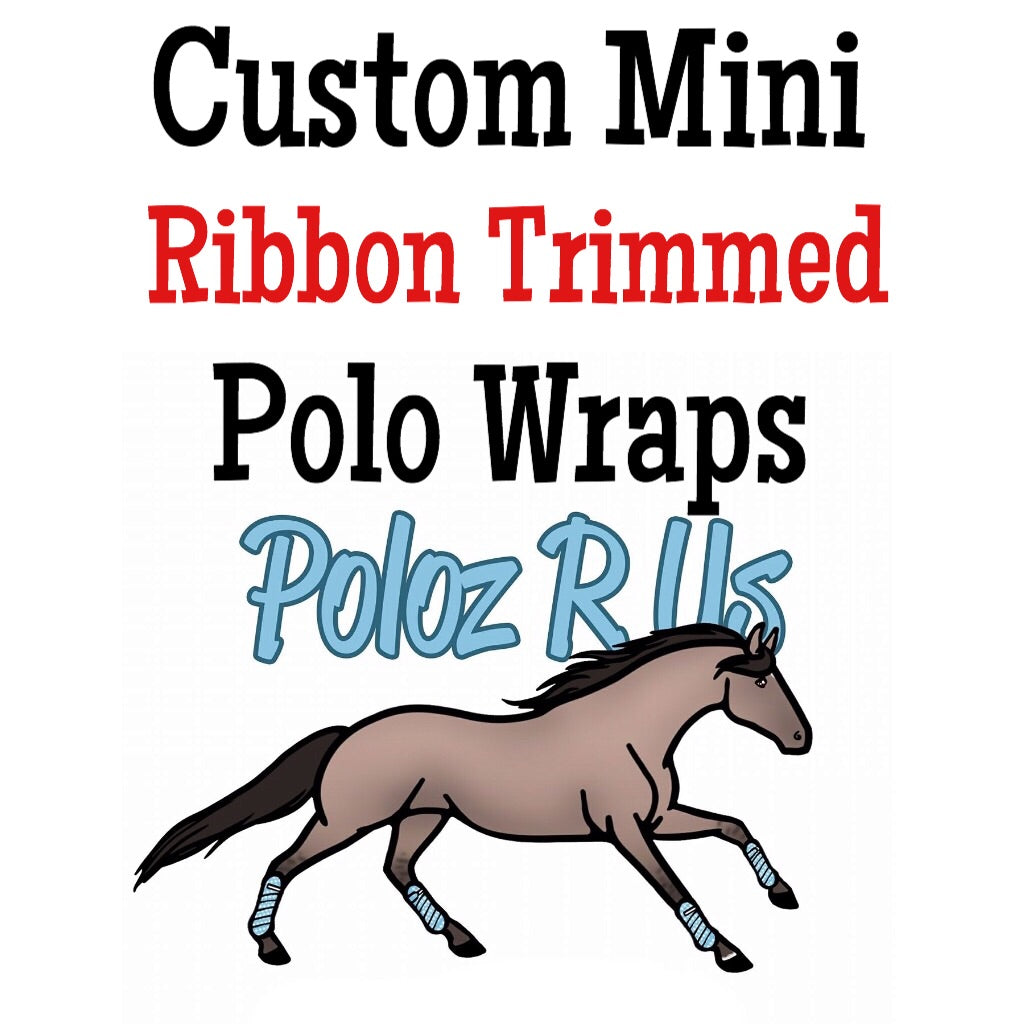 Custom Miniature Ribbon Polo Wraps - MINI Sized