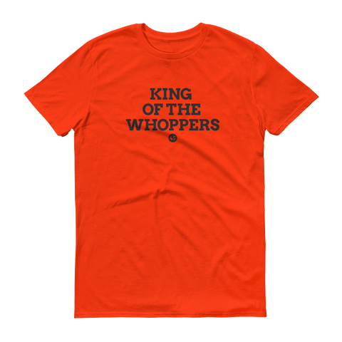 King of the Whoppers 45 Tee