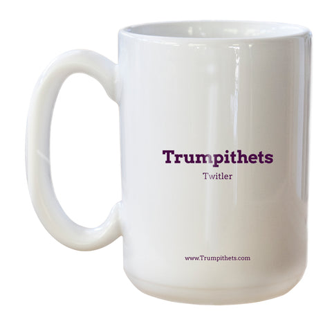 Trumpithets Twitler mug title and url