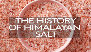 The History of Himalayan Pink Salt