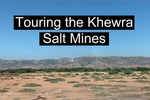 Touring the Khewra Salt Mines | Himalayan Salt Lamps
