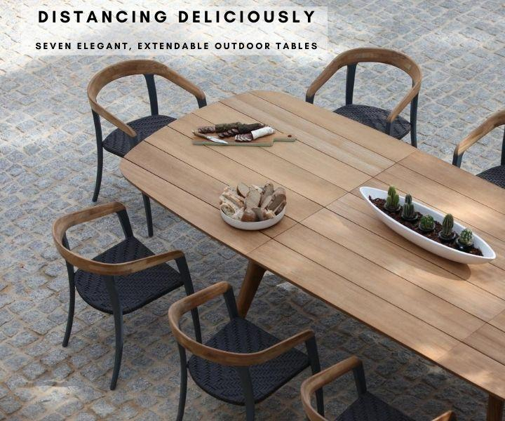 Seven Elegant extendable Outdoor Dining Tables