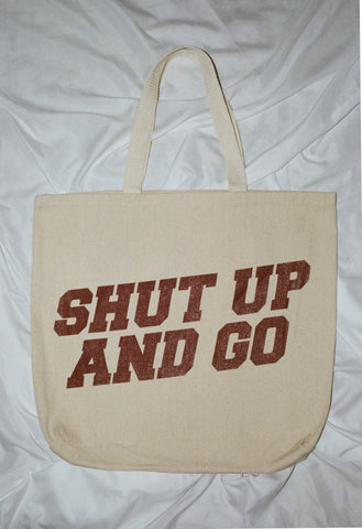 Shut Up and Go University Natural Tote