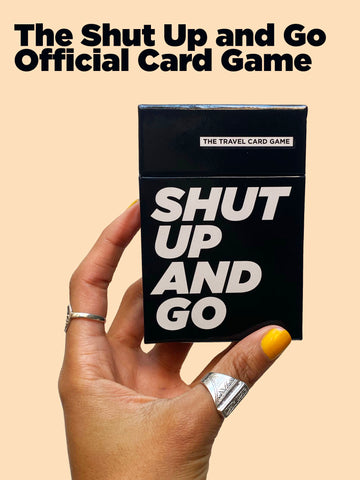 Shut Up and Go Card Game