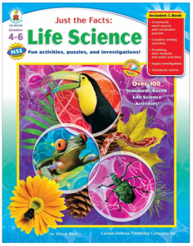 Just the Facts: Life Science Resource Book Grades 4-6