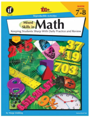 100+ Series: Mixed Skills in Math Workbook, Grades 7-8
