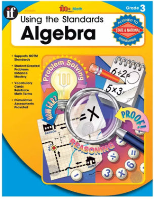 100+ Series: Using the Standards: Algebra Resource Workbook, Grade 3