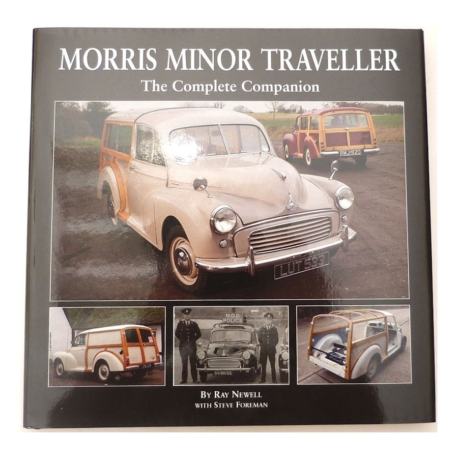 Morris Minor Traveller - The Complete Companion By Ray Newell