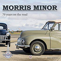 Morris Minor - 70 Years On The Road By Ray Newell