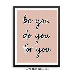 Be You Do You For You Motivational Quote Wall Decor Art Print Poster