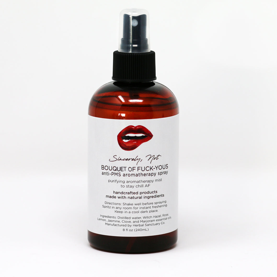 Aromatherapy Home and Body Spray Bouquet Of Fuck Yous Anti-PMS 8oz By Sincerely, Not Greeting Cards and Novelty Gifts