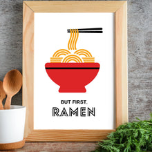 Kitchen Wall Decor Art Print Poster But First Ramen by Sincerely Not