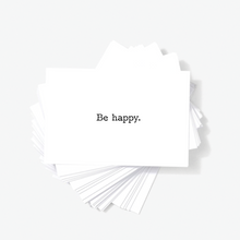 Be Happy Motivational Encouragement Mini Greeting Cards by Sincerely, Not