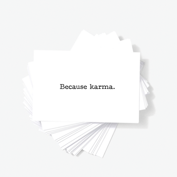 Because Karma Sarcastic Honest Mini Greeting Cards by Sincerely, Not