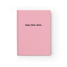 Blah, Blah, Blah Funny Quote Pink Hardcover Ruled Notebook by Sincerely, Not
