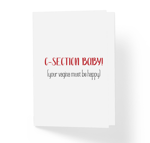 C-Section Baby! Your Vagina Must Be Happy Funny Baby Shower Card Sarcastic Honest Greeting Cards by Sincerely, Not