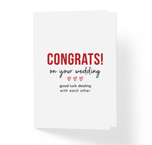 Congrats On The Wedding Good Luck Dealing With Each Other Funny Inspirational Sarcastic Wedding Greeting Card by Sincerely, Not Greeting Cards and Novelty Gifts