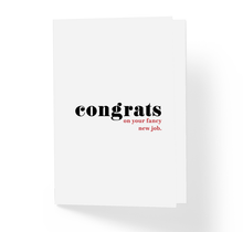 Congrats on Your New Fancy Job Encouragement Greeting Card by Sincerely, Not