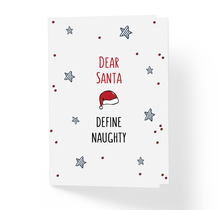 Funny Sarcastic Christmas Holiday Card Dear Santa Define Naughty by Sincerely, Not Greeting Cards, Gag Gifts and Art Prints