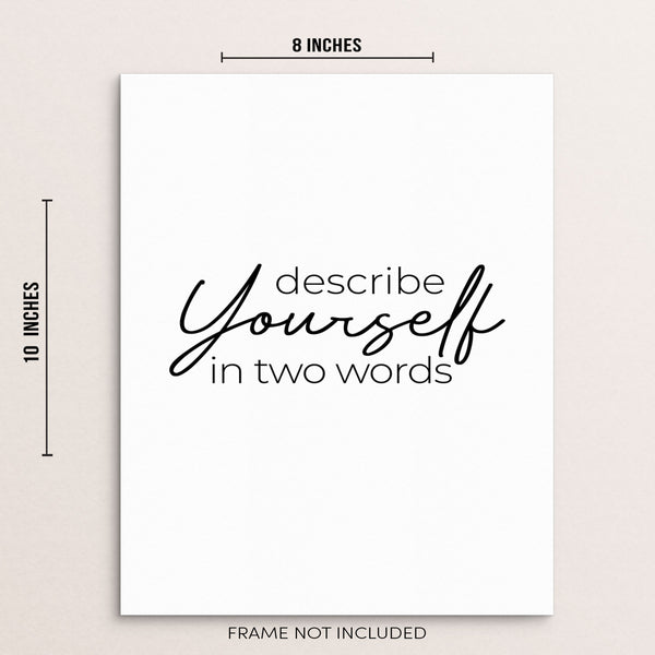 Sincerely, Not | Motivational Quote Home Wall Decor Describe Yourself In Two Words