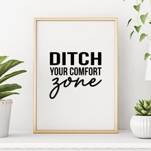 Ditch Your Comfort Zone Motivational Quote Black and White Wall Decor Art Print by Sincerely, Not