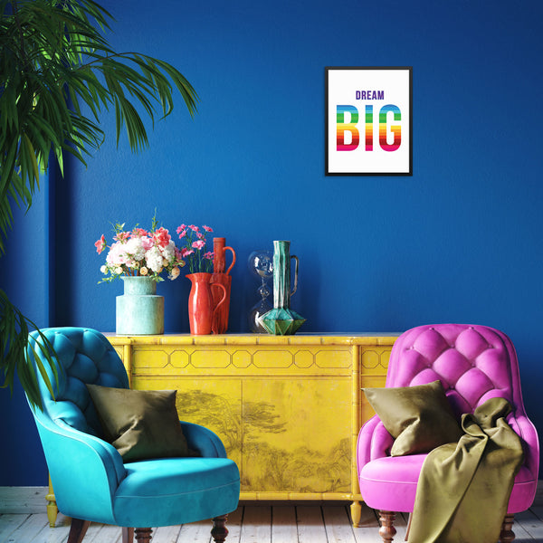 Dream Big Art Print Motivational Quote Colorful Wall Poster