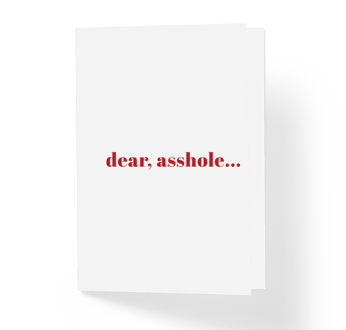 Rude Naughty Adult Humor Insult Card for Him - Dear Asshole