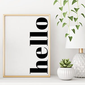 Hello Greeting Modern Welcome Sign Black and White Wall Decor Art Print Poster by Sincerely, Not