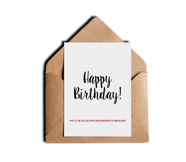 Funny Birthday Card May It Be Filled With Inappropriate Behavior All Occassion Happy Birthday Card by Sincerely, Not