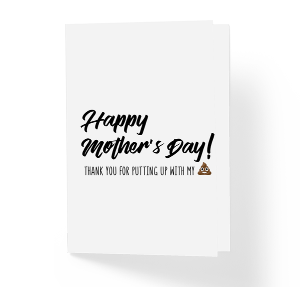 Thank You for Putting Up with My Shit Funny Mother's Day Greeting Card by Sincerely, Not Greeting Cards