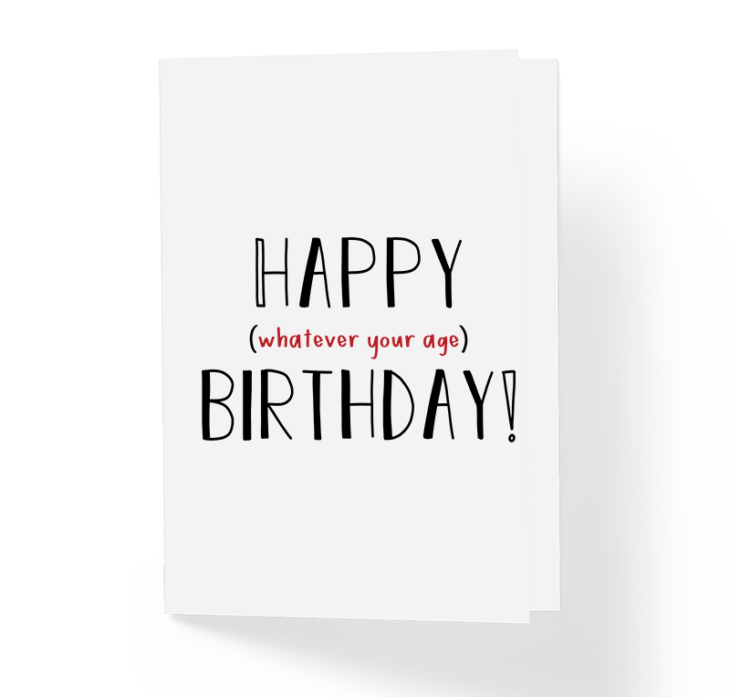 Sincerely Not Happy Whatever Your Age Funny Birthday Greeting Card