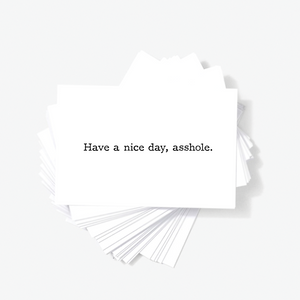 Have A Nice Day Asshole Sarcastic Funny Mini Greeting Note Cards by Sincerely, Not