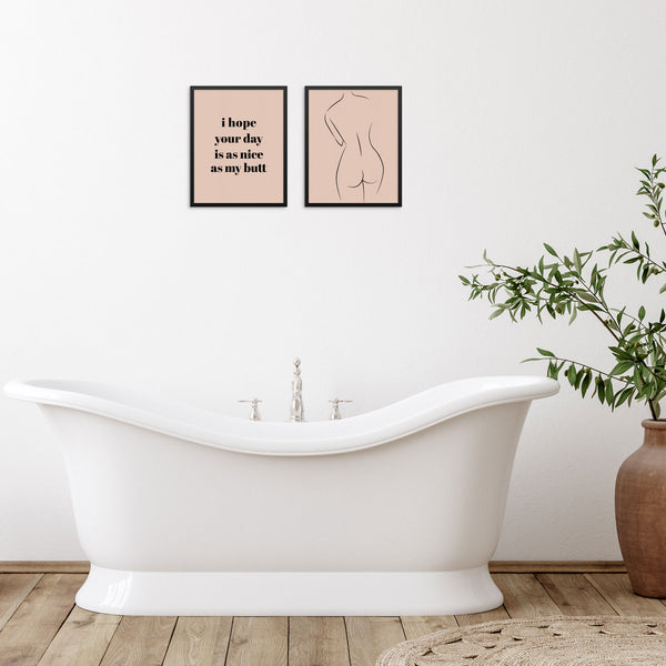 Set of 2 I Hope Your Day Is As Nice As My Butt Funny Quote Wall Decor Art Print Posters for Bedroom by Sincerely, Not