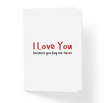 Funny Love and Friendship Card - I Love You Because You Buy Me Tacos by Sincerely, Not