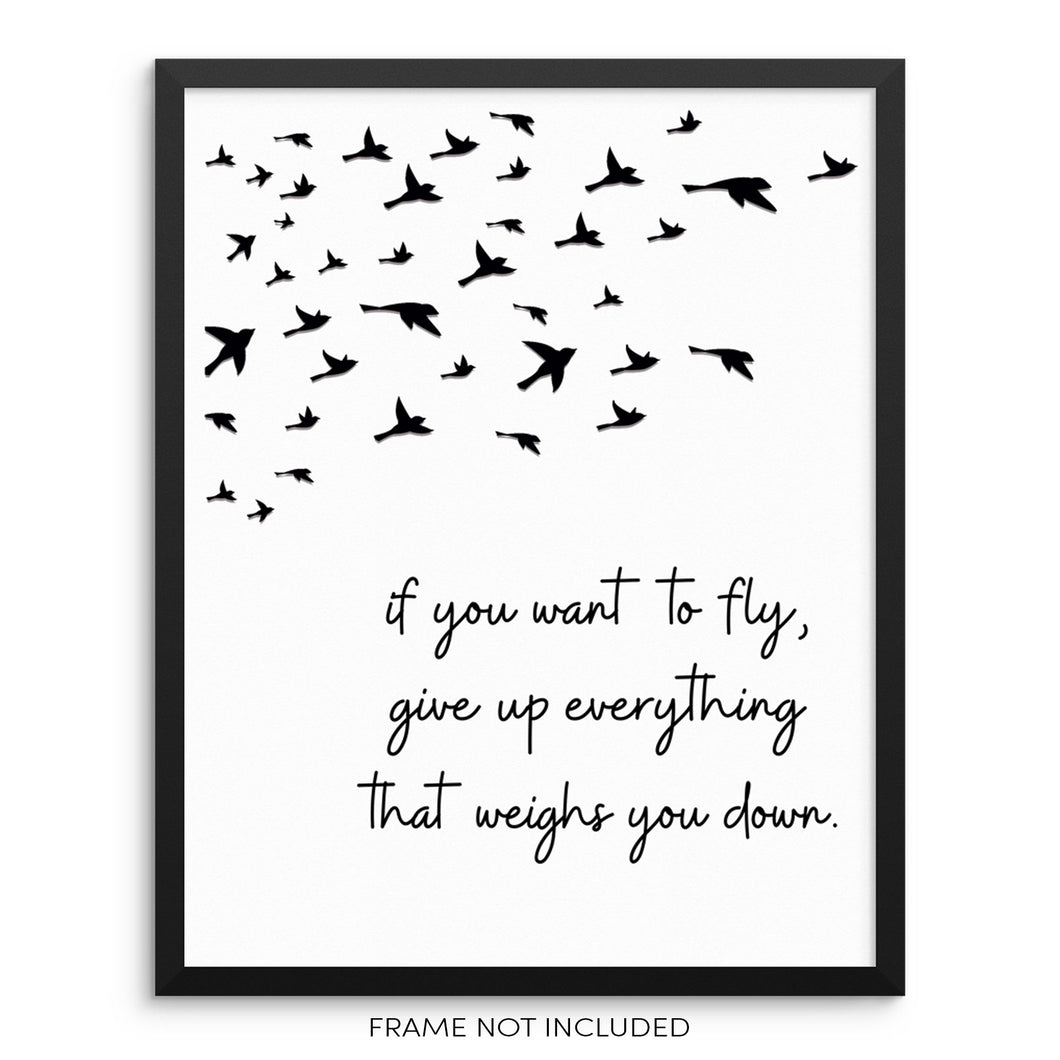 Motivational Quote Wall Art Print If You Want to Fly Bird Poster