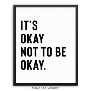 It's Okay Not to Be Okay Motivational Quote Wall Decor Art Print by Sincerely, Not