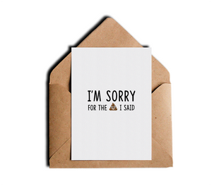 Funny Rude Humor Apology Card I'm Sorry For The Shit I Said